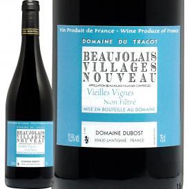 ボジョレーヌーボー 新酒先行予約11月18日以降お届け ドメーヌ・デュ・トラコ・ボジョレー・ヴィラージュ・ヌーヴォー 2021 ノン・フィルトレ