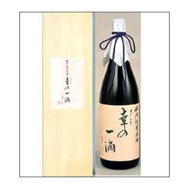 一の井手 純米吟醸「幸の一滴(しずく)」1800ml瓶 久家本店 大分県 木箱入 【取寄商品】