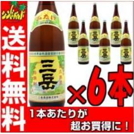 「送料無料」 三岳酒造【三岳】(みたけ)1800ml×【6本セット】