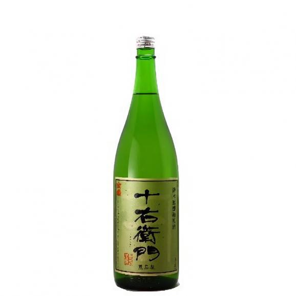 純米無濾過原酒 十右衛門 【1800ml】01